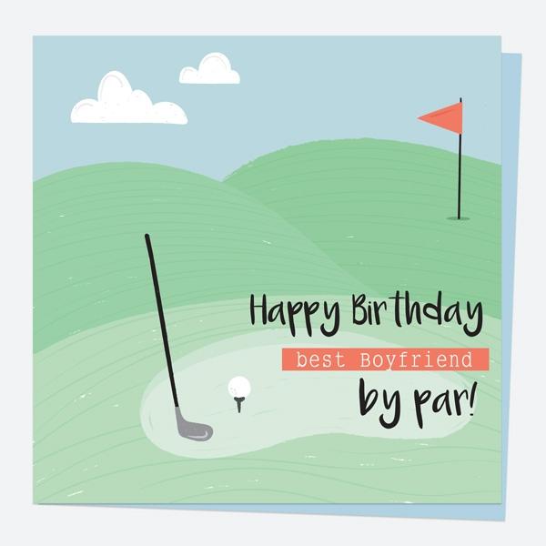 Boyfriend Birthday Card Golf Best Boyfriend by Par