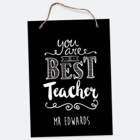 You Are The Best Typography - A5 Personalised Teacher Sign
