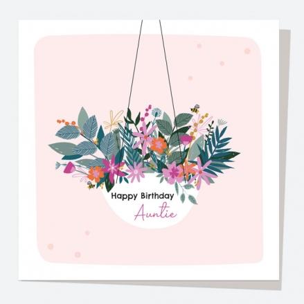 Aunt Birthday Card - Pretty Wildflowers - Hanging Basket - Auntie Birthday