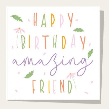 friend-birthday-card-birthday-bloom-amazing-friend