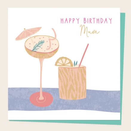 mum-birthday-card-drinking-cocktails
