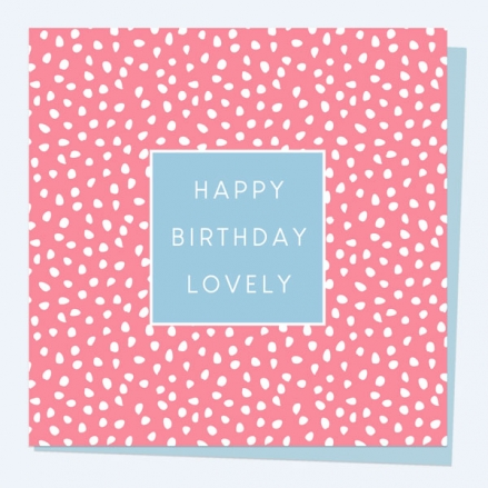 General-Birthday-Card-Pinking-Out-Loud-Happy-Birthday-Lovely