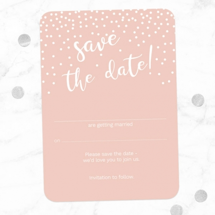 Blush Confetti Typography - Ready to Write Save the Date Cards