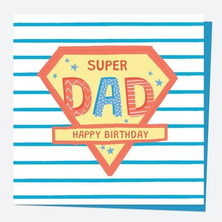 Dad Birthday Card - Super Dad