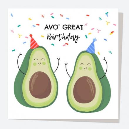 General Birthday Card - Avocado - Avo' Great Birthday