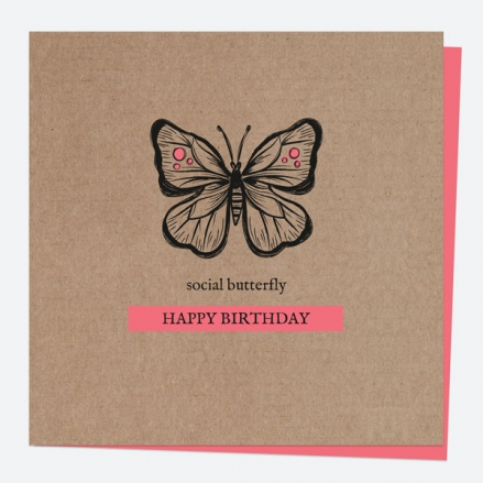 General Birthday Card - Bug Love - Butterfly - Social Butterfly