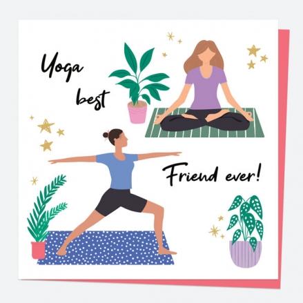 General Birthday Card - Yoga - Yoga Best Friend Ever