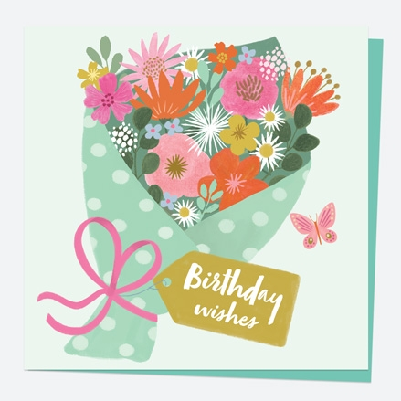 General Birthday Card - Beautiful Blooms - Bunch - Birthday Wishes
