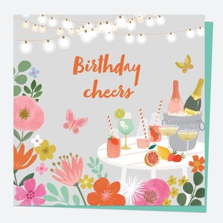 General Birthday Card - Beautiful Blooms - Drinks - Birthday Cheers