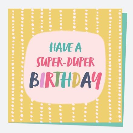 General Birthday Card - Bright Pastels - String - Super-Duper Birthday