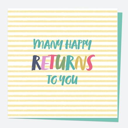General Birthday Card - Bright Pastels - Stripe - Many Happy Returns