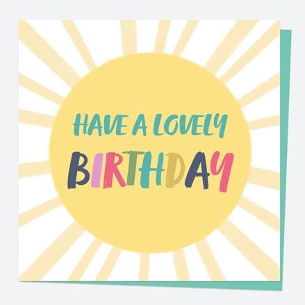 General Birthday Card - Bright Pastels - Sun - Lovely Birthday
