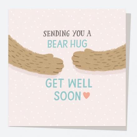 Get Well Soon Card - Bear Hug - Get Well Soon