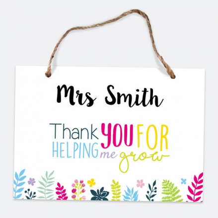 Helping Me Grow - A5 Personalised Teacher Sign
