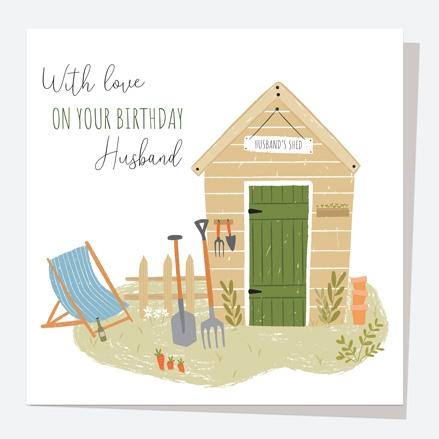 Husband Birthday Card - Garden Shed - Husband
