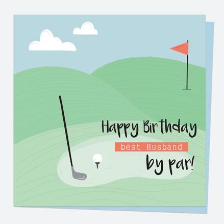 Husband Birthday Card - Golf - Best Husband By Par