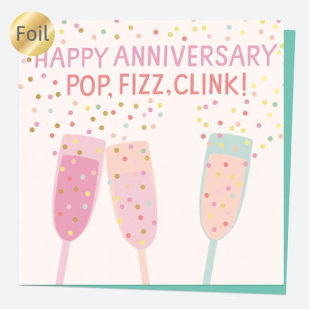 luxury-foil-anniversary-card-sweet-spot-champagne-pop-fizz-clink