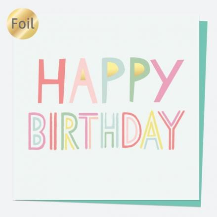 Luxury Foil Birthday Card - Sweet Spot Typography - Happy Birthday
