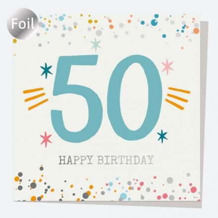 Luxury Foil Birthday Card - Typography Splash - 50th Happy Birthday