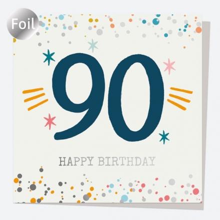 Luxury Foil Birthday Card - Typography Splash - 90th Happy Birthday