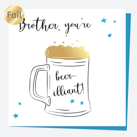 Luxury Foil Birthday Card - Glass of Beer - Brother