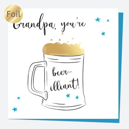 Luxury Foil Birthday Card - Glass of Beer - Grandpa