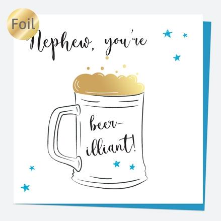 Luxury Foil Birthday Card - Glass of Beer - Nephew