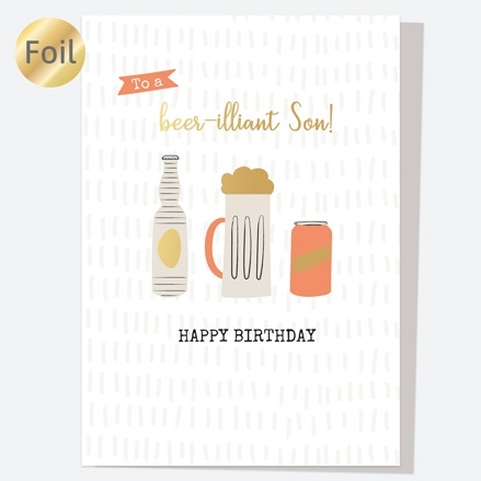 Luxury Foil Birthday Card - Trio of Beer - Beer-illiant Son