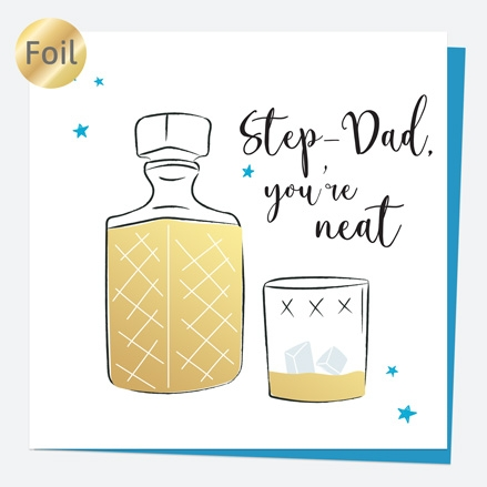 Luxury Foil Birthday Card - Whiskey - Step-Dad You're Neat
