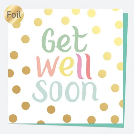 Luxury Foil Get Well Soon Card - Sweet Spot Typography - Get Well Soon