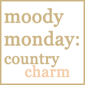Moody Monday mood board: country charm