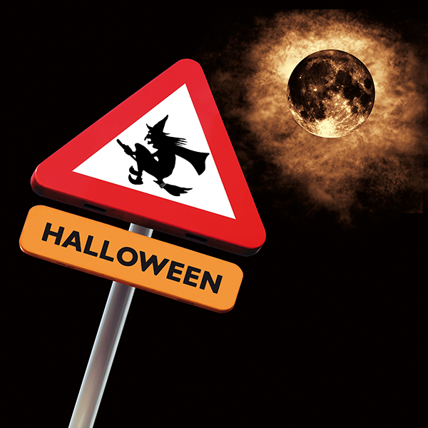 Ten Top Tips for Trick or Treating! - Witch Sign
