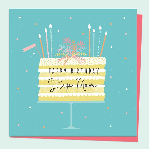 What to Write in a Birthday Card for Your Mum - Step Mom Birthday Card - Summer Pastels - Cake Stand