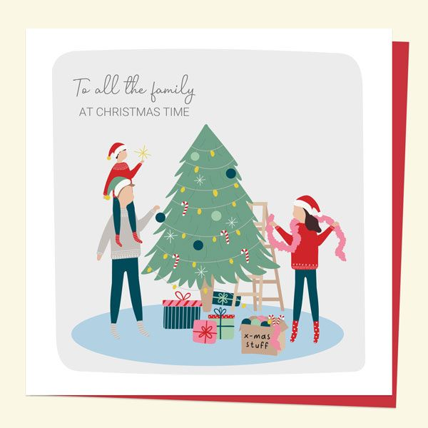 Planning for Christmas 2020 - General Christmas Card - Treasured Memories Decorating The Tree - To All The Family